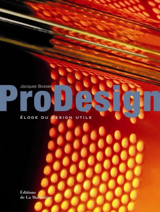 ProDesign, éloge du design utile - J.Bosser